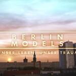 Berlin Models Vorschau RTL