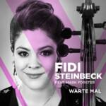 """Fidi Steinbeck feat. Mark Forster mit """"Warte mal"""""""