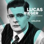 "Lucas Rieger feat. Nico Santos mit ""Unlove"""