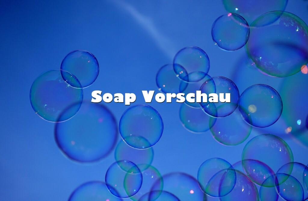 Die Folgenvorschau der beliebtesten Soaps im deutschen Fernsehen.